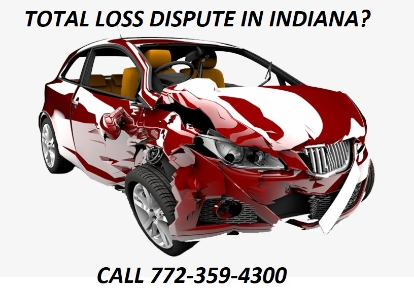 TOTAL LOSS DISPUTE IN INDIANA